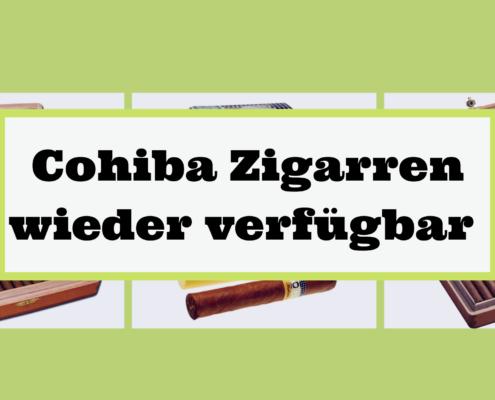 Cohiba Zigarren wieder verfügbar